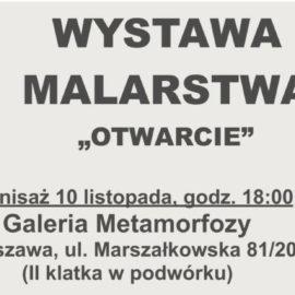 """Wystawa """"OTWARCIE"""""""