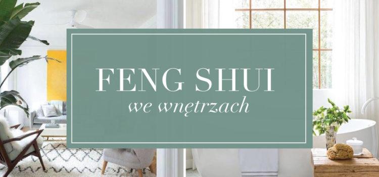 Feng Shui we wnętrzach